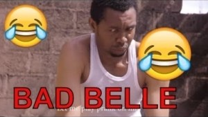 Video: BAD BELLE (COMEDY SKIT) | Latest 2018 Nigerian Comedy